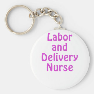 Labor and Delivery Nurse Key Chain