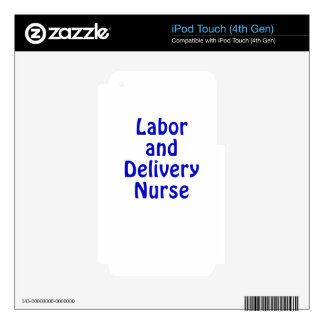 Labor and Delivery Nurse iPod Touch 4G Skins