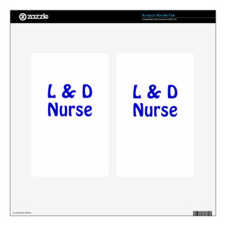 Labor and Delivery Nurse Skin For Kindle Fire