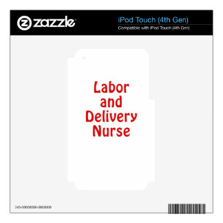 Labor and Delivery Nurse Skins For iPod Touch 4G