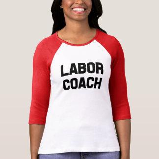 Labor Coach funny women's shirt
