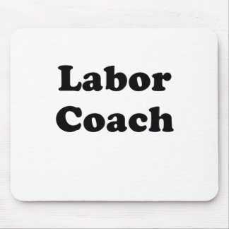 Labor Coach Mouse Pad
