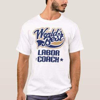 Labor Coach (Worlds Best) Mens T-shirt