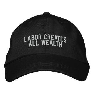 labor creates all wealth embroidered baseball cap