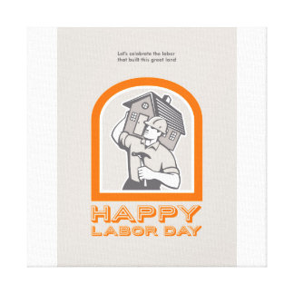 Labor Day Greeting Card Builder Construction  Hamm Canvas Print