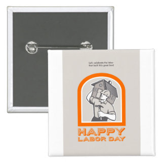 Labor Day Greeting Card Builder Construction  Hamm Pinback Button