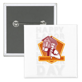 Labor Day Greeting Card Builder Hammer House Shiel Pinback Button