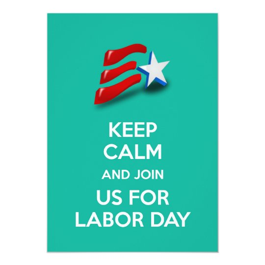 Labor Day invitation keep calm American flag