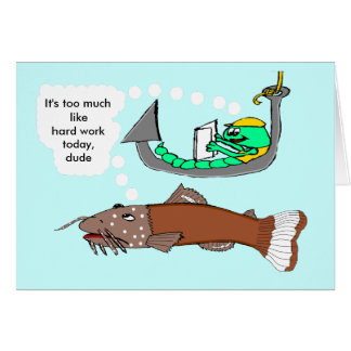 Labor Day - NOT fishing! Greeting Card