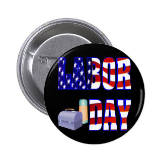Labor Day Pinback Button