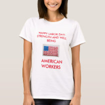 LABOR DAY WITH THE AMERICAN FLAG T-SHIRT