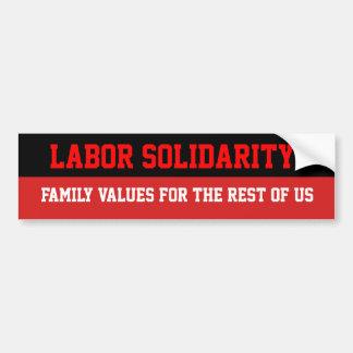 Labor Solidarity   Family Values Bumper Sticker Car Bumper Sticker