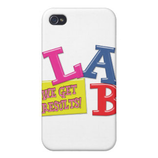 LABORATORY MOTTO / SLOGAN - WE GET RESULTS iPhone 4/4S CASE