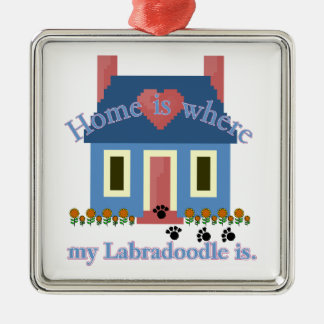 Labradoodle Home Is Metal Ornament