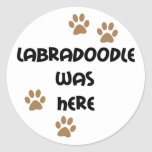 Labradoodle was Here Classic Round Sticker