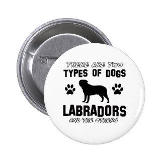 Labrador dog Designs Pinback Button