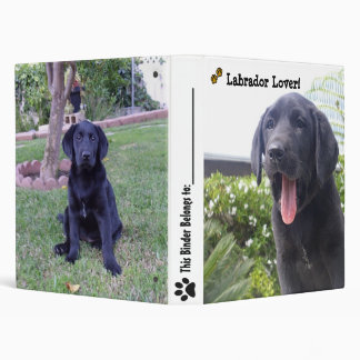 Labrador Lover! 3 Ring Binder