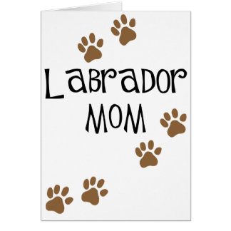 Labrador Mom Card