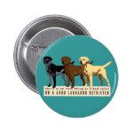 Labrador Retriever 3 colors Pin