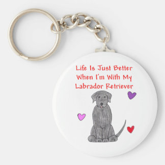 Labrador Retriever Black Life Is Just Better Keychain