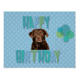 Labrador Retriever Dog Happy Birthday Poster