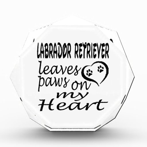 Labrador Retriever Dog Leaves Paw On My Heart Award