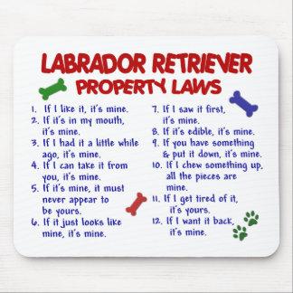 LABRADOR RETRIEVER Property Laws Mouse Pad