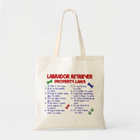 LABRADOR RETRIEVER Property Laws Tote Bag