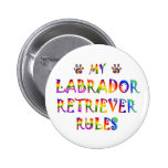 Labrador Retriever Rules Fun Buttons