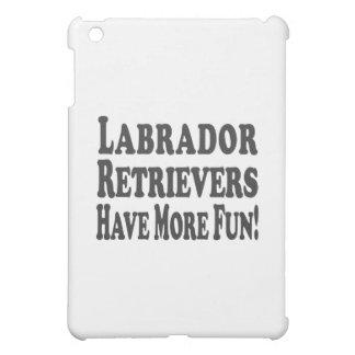 Labrador Retrievers Have More Fun! iPad Mini Cover