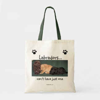 Labradors can t have just one Tote Bag