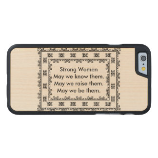 Lace Doily with Text Regarding Strong Women Carved Maple iPhone 6 Case