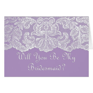 lace will you be my bridesmaid purple card