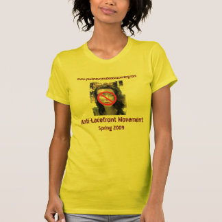 lacefront, not-allowed2, Anti-Lacefront Movemen... Tee Shirt