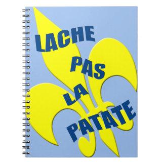 Lache pas la Patate Fleur de Lis Notebook