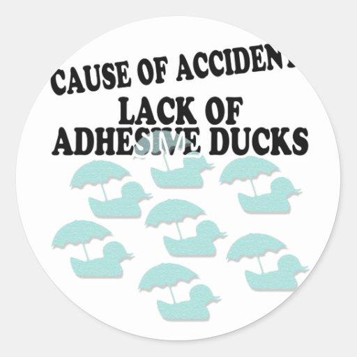 Lack of Adhesive Ducks Humor Classic Round Sticker