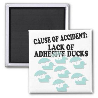 Lack of Adhesive Ducks Humor Magnet