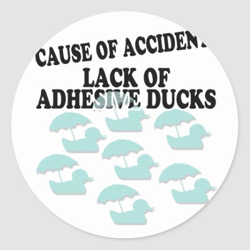 Lack of Adhesive Ducks Humor Sticker