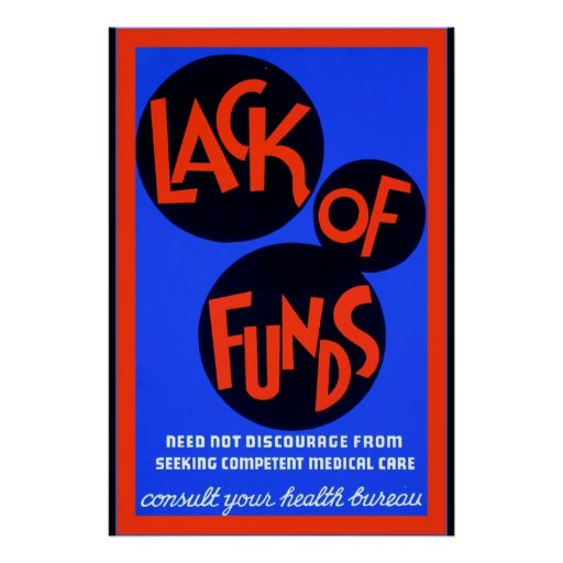 Lack of Funds ~ Vintage Health Care Poster