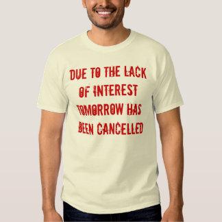 Lack of interest shirt