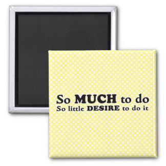 Lack of Motivation | Funny Magnet