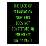 Lack of Planning Poster Posters