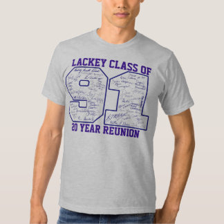 Lackey Class of 91 T Shirt