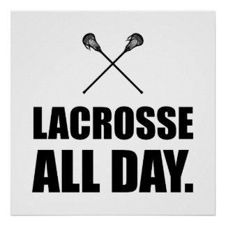 Lacrosse All Day Poster