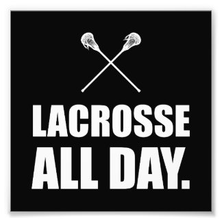 Lacrosse All Day White Photo Print