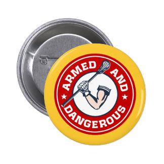 LaCrosse armó y botón flojo peligroso Pin Redondo De 2 Pulgadas