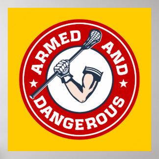 LaCrosse armó y poster peligroso