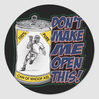Lacrosse Can of Whoop Ass Classic Round Sticker