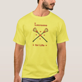 Lacrosse For Life T-Shirt