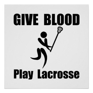 Lacrosse Give Blood Poster